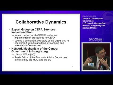 "[2014 Shanghai Forum] Peter.T.Y.Cheung ""Toward Collaborative Governance in Economic Cooperation"""