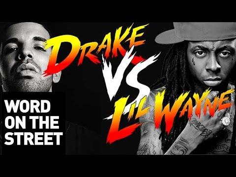 Word On The Street: Drake Vs. Lil Wayne