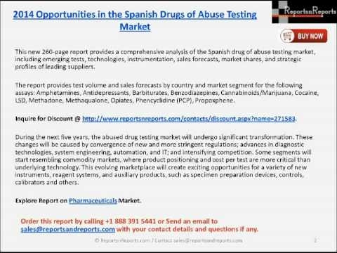 2014 Opportunities in the Spanish Drugs of Abuse Testing Market
