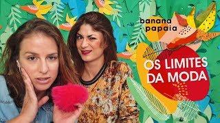 Os limites da moda 🍌 banana-papaia #19
