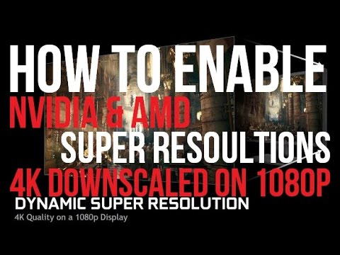 How To Enable DSR & VSR | Super Resolution | Downscaling 4k on a 1080p  Monitor