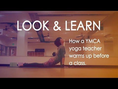 LOOK & LEARN How a YMCA yoga teacher warms up before a class.