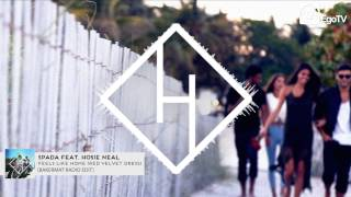 SPADA FEAT. HOSIE NEAL  - Feels Like Home (Red Velvet Dress) BAKERMAT REMIX
