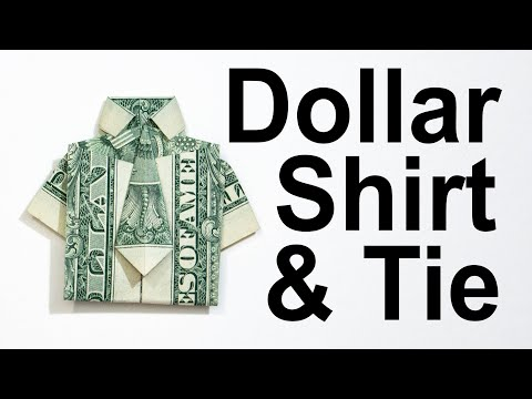 $1 Origami Shirt And Tie - How To Fold A Dollar Into A Shirt And Tie