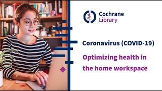 Coronavirus (COVID-19): optimizing health in the home workspace