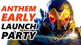 ANTHEM Early Access LAUNCH PARTY - Anthem Gameplay Part 1