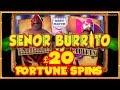 Senor Burrito ** £20 Fortune Spins ** William Hill