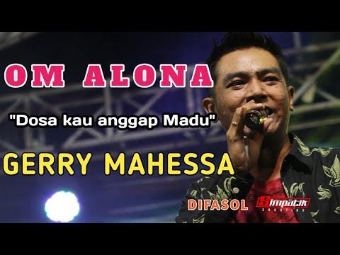 Dosa kau anggap madu - Gerry Mahessa - Aksi kendang Mas Komo - OM ALONA