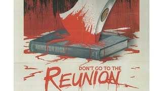 DON'T GO TO THE REUNION movie reviews: THE HORROR SECTION COLLECTION