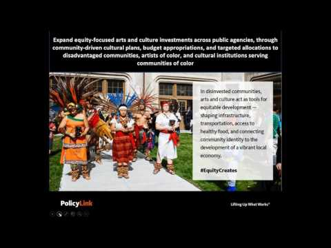 Creating Equitable Policy Change through Arts and Culture Strategies