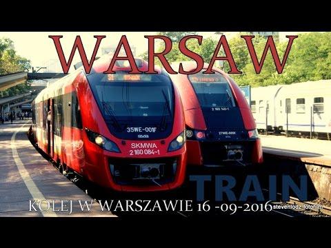 Pociągi w Warszawie - Trains in Warsaw - Die Züge in Warschau - Железная дорога в Варшаве