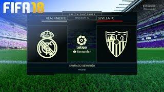 FIFA 18 - Real Madrid vs. Sevilla FC @ Estadio Santiago Bernabéu