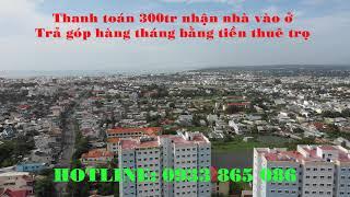 CHUNG CƯ PHÚ TÀI - THANH TOÁN 300TR NHẬN NHÀ VÀO Ở