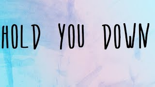 Ramz - Hold You Down Lyrics