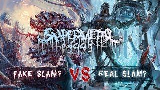 FAKE SLAM? vs. REAL SLAM?