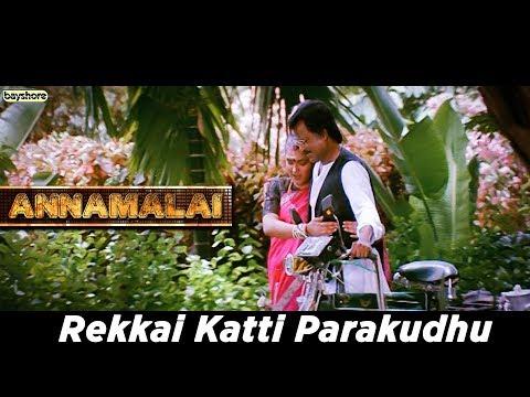 Annamalai -  Rekkai Katti Parakudhu Video Song | Rajinikanth | Kushboo | Sarath Babu | Radha Ravi