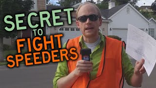 Secret to STOP SPEEDERS in Your Neighborhood Forever