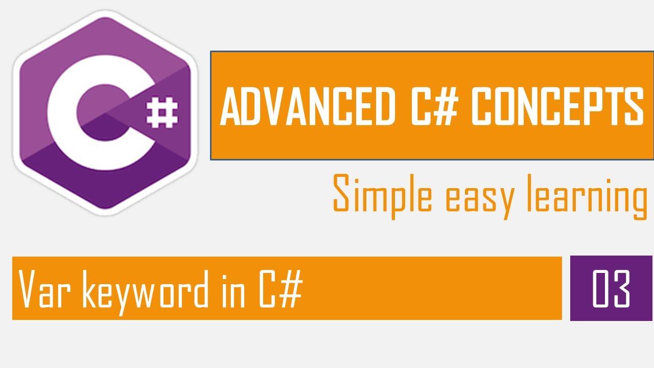 Var keyword in C# | C# Bangla Tutorial | Advanced C#
