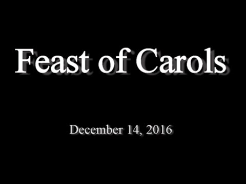 Feast of Carols 2016     Topeka High School