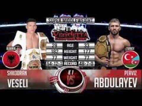Perviz Abdullayev VS Shkodran Veseli