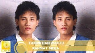 Rahmat Mega - Takdir Dan Waktu (Official Audio)