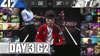 CLG vs SK Telecom T1 | Day 3 Mid Season Invitational 2016 | CLG vs SKT MSI 1080p
