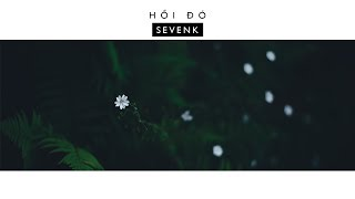 Hồi Đó - Sevenk   Video Lyric  