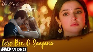"Presenting the video song ""tere bin o saajana"" from short film bulbul, starring divya khosla kumar, elli avrram &shiv pandit. is directed by ash..."