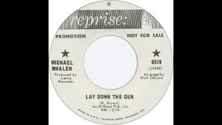 Michael Whalen - Lay Down the Gun
