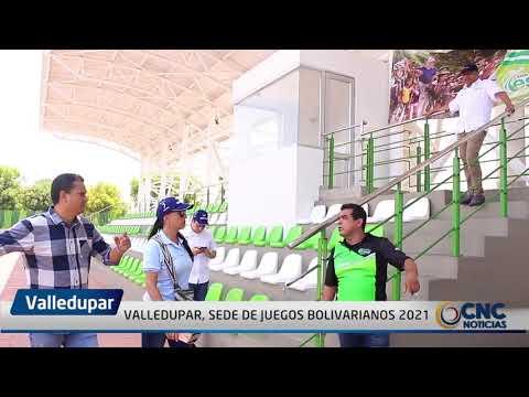 VALLEDUPAR, SEDE DE JUEGOS BOLIVARIANOS 2021