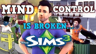 The Sims 3 Is a Perfectly Balanced game with NO EXPLOITS - Excluding Mind Control Only Challenge