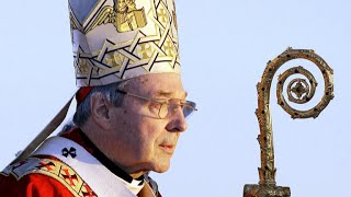 What led to Cardinal George Pell