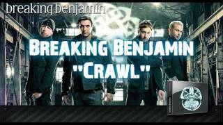 Breaking Benjamin - Crawl (Full Song) Download!!!