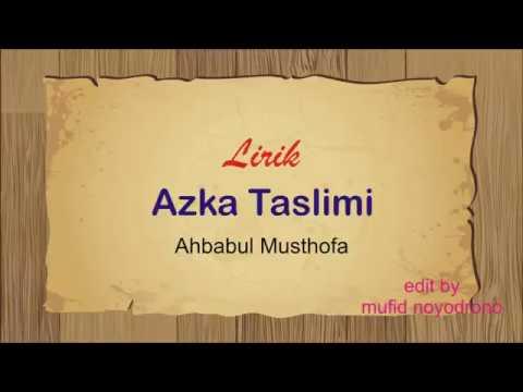 Lirik Azka Taslimi Ahbabul Musthofa