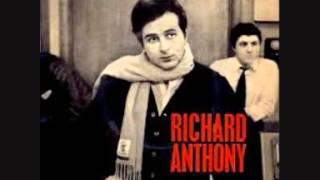 RICHARD ANTHONY....a present tu peux t en aller