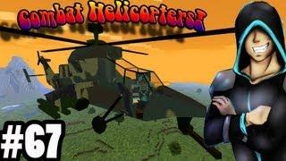Боевые Вертолеты! Обзор Мода Minecraft! (Combat Helicopters!) №67