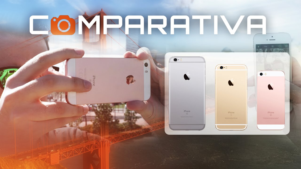 656f4b7856a Prueba de cámara: iPhone SE vs iPhone 6s & iPhone 5s - YouTube