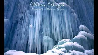 Relaxing Music - Winter Breath
