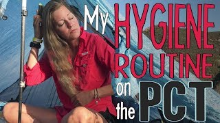 My Hygiene Routine on the PCT