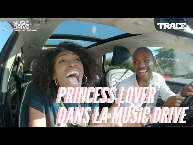 PRINCESS LOVER dans la Music Drive
