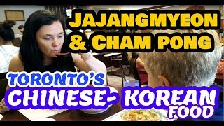 Toronto Foodie Diaries - Chinese-Korean - Jajangmyeon and Champon