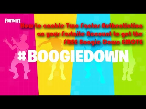 How to enable Two Factor Authentication on your Fortnite Account to get the FREE BoogieDown EMOTE!