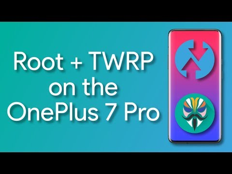 OnePlus 7 Pro - How to Unlock the Bootloader, Install TWRP, and Root