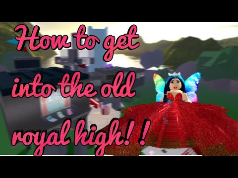 How To Get Into The Old Royal High Royal High Youtube