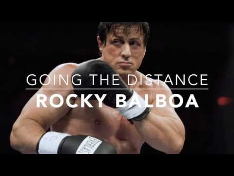 Rocky Motivational Speech - Going the Distance by Bill Conti