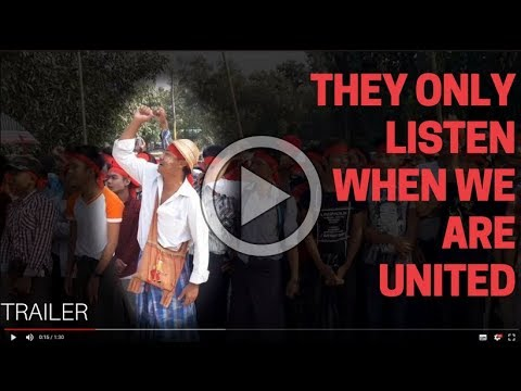 They Only Listen When We Are United - trailer for Worker's Rights in Myanmar documentary