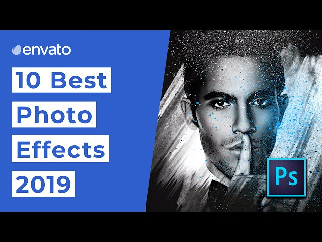 10 Best Photo Effects for Photoshop [2019]