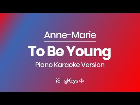To Be Young - Anne-Marie (feat Doja Cat) - Piano Karaoke Instrumental - Original Key