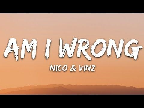 Nico & Vinz - Am I Wrong (Lyrics)