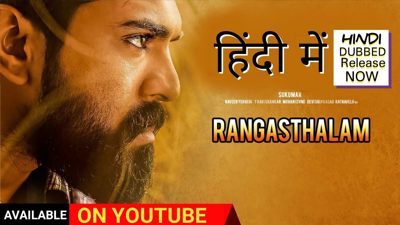 Download Rangasthalam Full Movie Hindi dubbed, Ramcharan, Samantha Akkineni, Sukumar, Rangasthalam Hindi Dubb